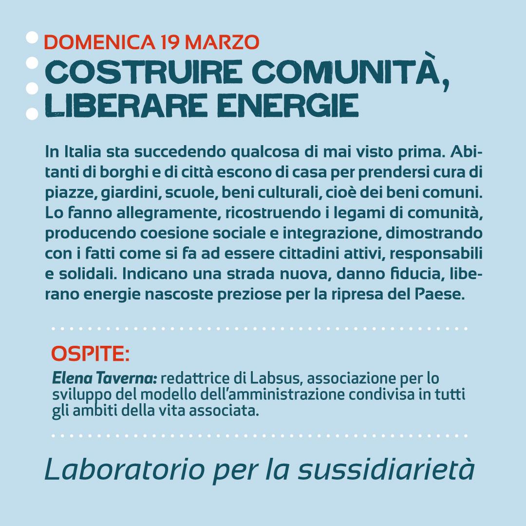 Costruire comunità, liberare energie